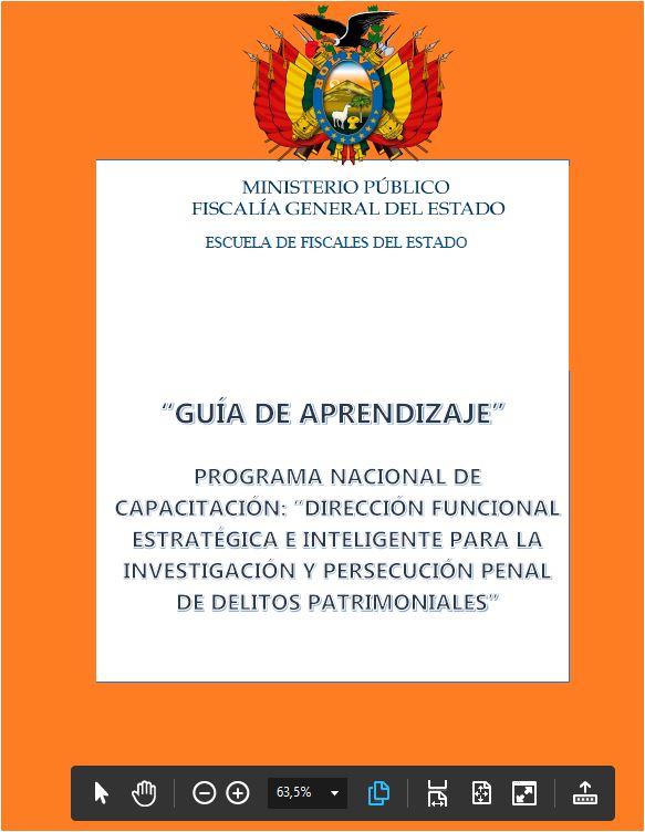 """PROGRAMA NACIONAL DE CAPACITACIÓN: """"DIRECCIÓN FUNCIONAL ESTRATÉGICA E INTELIGENTE PARA LA INVESTIGACIÓN Y PERSECUCIÓN PENAL DE DELITOS PATRIMONIALES"""" SEDE SANTA CRUZ"""