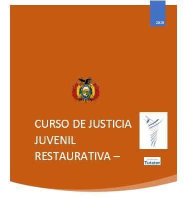 FORTALECIMIENTO DE CAPACIDADES PARA LA CUALIFICACIÓN DE DESEMPEÑOS EN LA PERSECUCIÓN DE  HECHOS  DE JUSTICIA  JUVENIL RESTAURATIVA