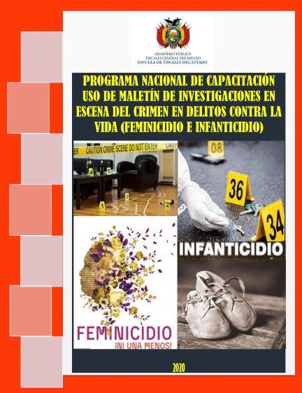 PROGRAMA NACIONAL DE CAPACITACIÓN USO DE MALETÍN DE INVESTIGACIONES EN ESCENA DEL CRIMEN EN DELITOS CONTRA LA VIDA (FEMINICIDIO E INFANTICIDIO)