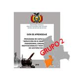 """INDUCCIÓN EN EL MARCO DE LOS PARADIGMAS, LINEAMIENTOS INSTITUCIONALES Y NUEVO MODELO DE GESTIÓN FISCAL """"POTOSI""""  G2"""